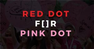 Red Dot for Pink Dot launches with 50 local corporate sponsors